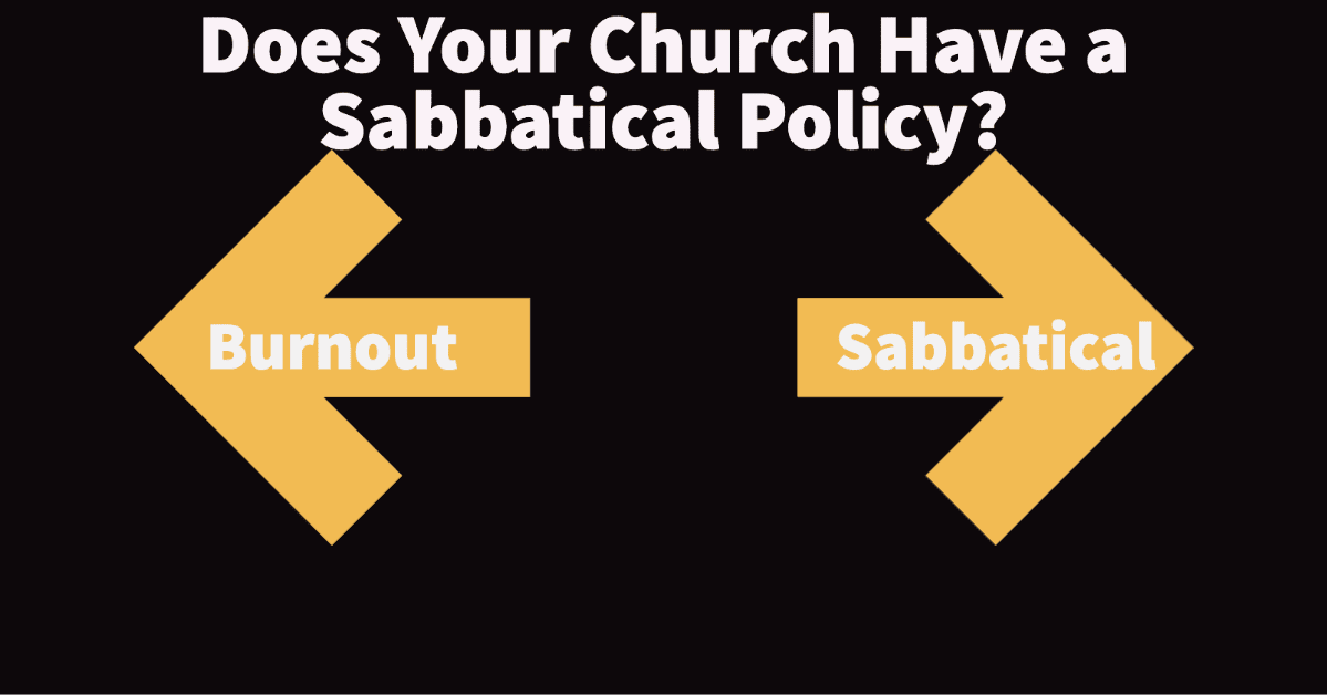 Does Your Church Have a Sabbatical Policy?