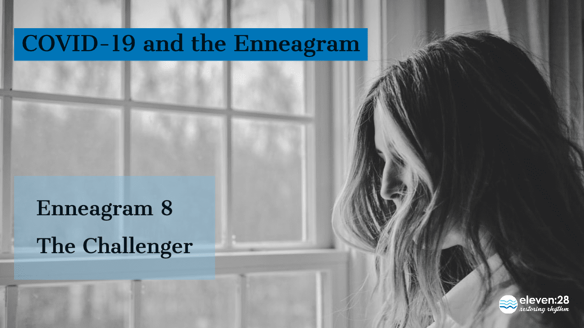 Enneagram 8: Challenging Self and Others During COVID-19