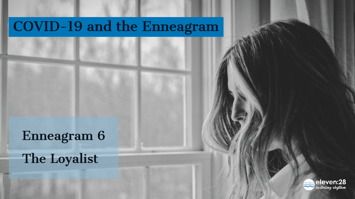 Enneagram 6:  Whatever This Is, We're All in This Together