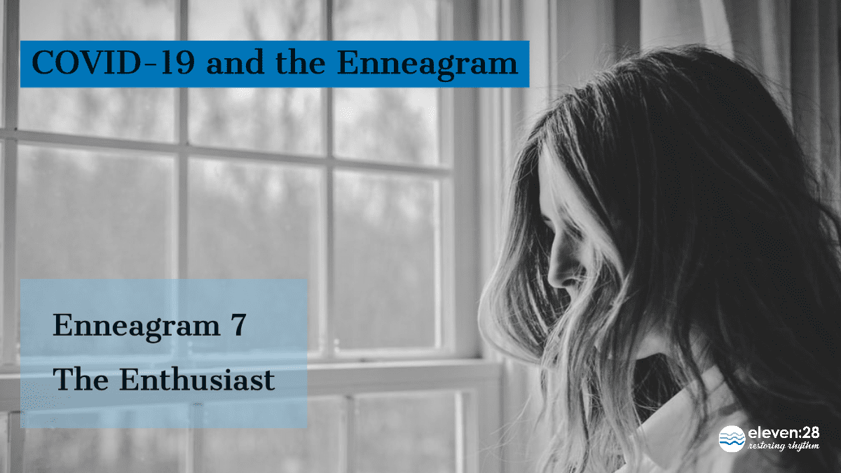 Enneagram 7: Is There a Bright Side to All of This?