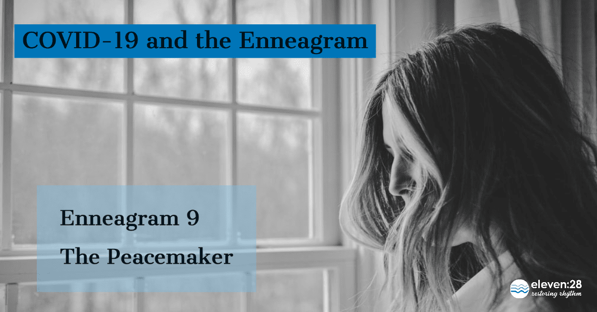 Enneagram 9:  Making Peace with COVID-19