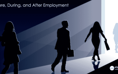 Before, During, and After Employment